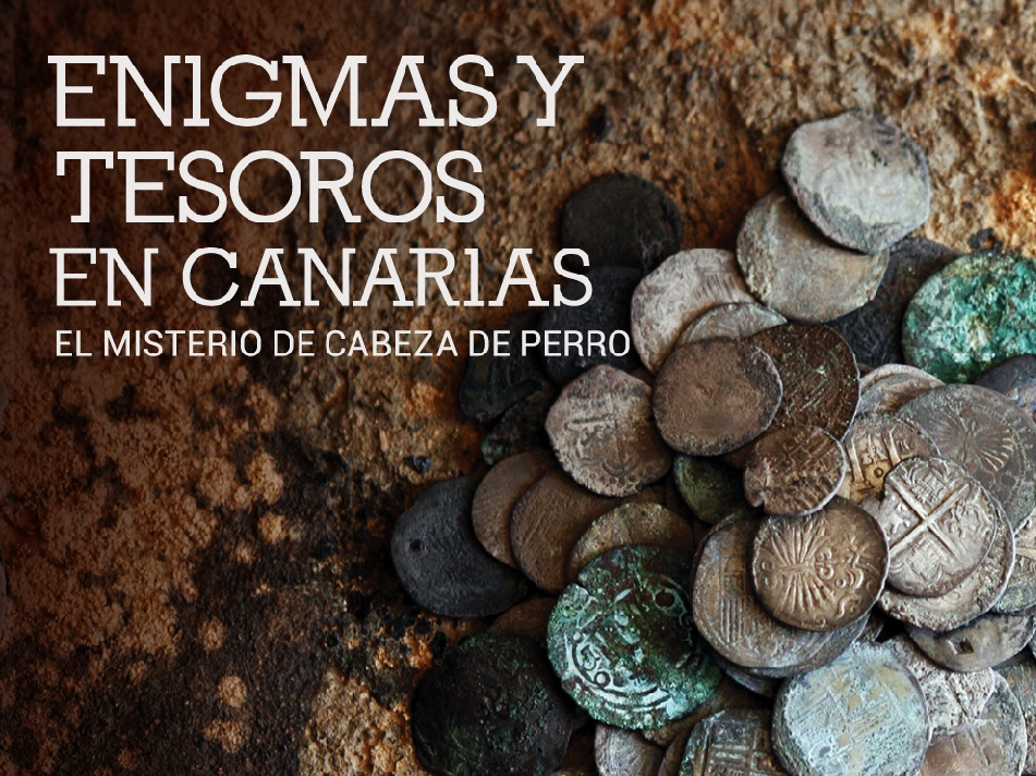 Enigmas y Tesoros en Canarias: El misterio de Cabeza de Perro